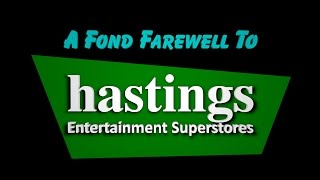 A Farewell to Hastings Entertainment