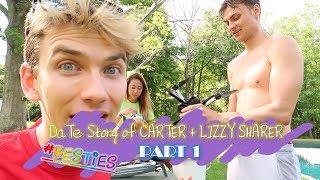 DaTe Story of CARTER + LIZZY SHARER: BESTIES (part 1)