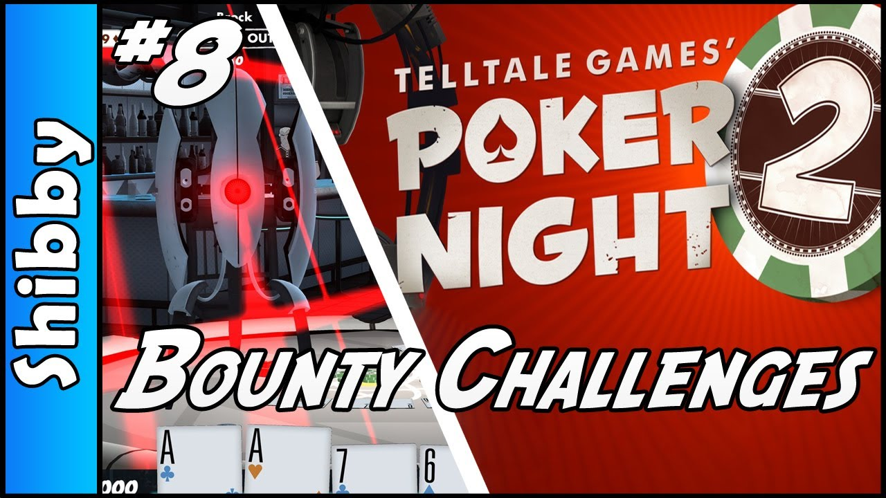 Poker Night 2 Bounty