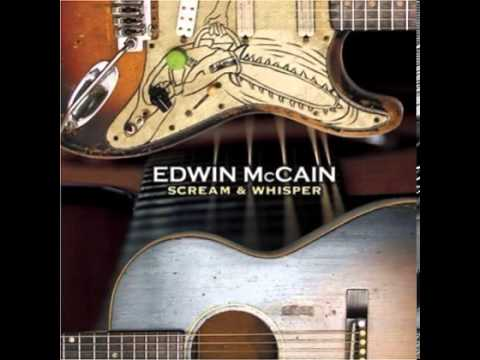 Edwin Mccain - Save The Rain