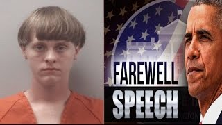 Dylann Roof gets the DEATH penalty/President Obama