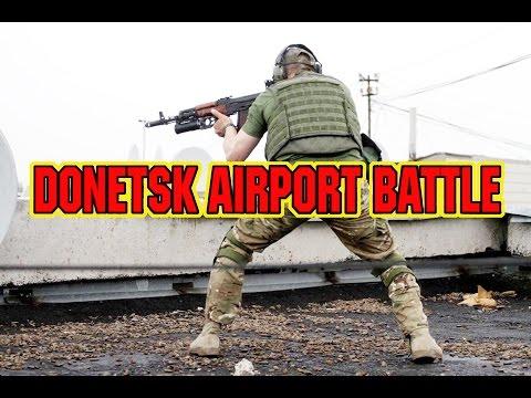 DONETSK AIRPORT FIERCE BATTLE - UKRAINE WAR