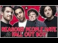 5 Reasons People HATE Fall Out Boy -