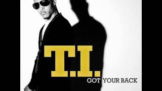 Watch TI Got Your Back video