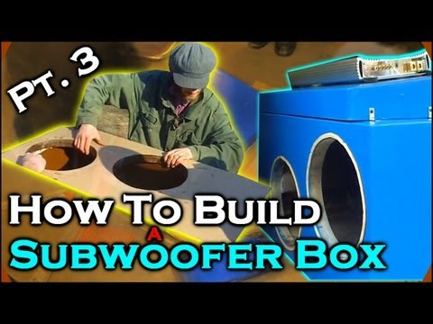 How To Build A Subwoofer Box 3   Beginner Car Audio Tutorial - Dual 12