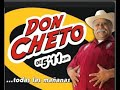 Las Historias de Don cheto El Jabon.