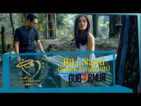 Download GUB3RNUR - BILA NANTI TAK PERNAH MENGENALKU -    Mp4 baru