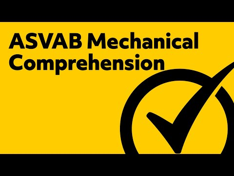 Best ASVAB Mechanical Comprehension Study Guide