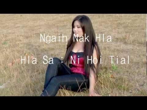 Ni Hoi Tial(a Hoi )l- Ngaih Nak Hla ( Lai Hla Thar 2014 ) video