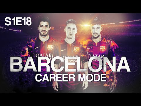 FIFA 15: Barcelona Career Mode - SPANISH CUP FINAL!! - Episode #18