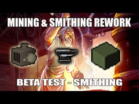 [Runescape 3] Mining & Smithing Rework Beta | Part 2 Smithing Section