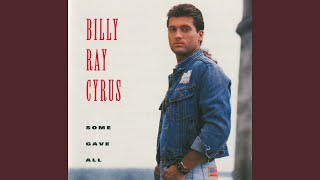 Billy Ray Cyrus These Boots Are Made For Walkin'