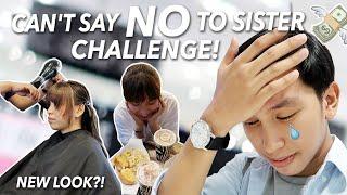 CAN'T SAY NO TO SISTER CHALLENGE (UBOS IPON!!)