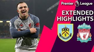 Burnley v. Liverpool I PREMIER LEAGUE EXTENDED HIGHLIGHTS I 12518 I NBC Sports
