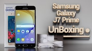 Samsung Galaxy J7 Prime UnBoxing India | Hands On & First Impression