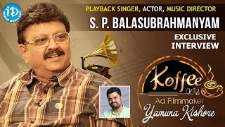 S P Balasubrahmanyam Exclusive Interview || Koffee With Yamuna Kishore #2