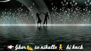download lagu Ghar Se Nikalte Hi Kuch Door Chalte Hi - gratis