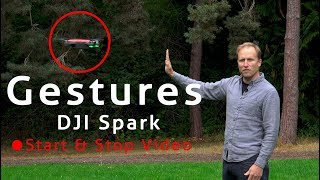 DJI Spark Gestures tutorial with start/stop video recording
