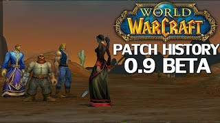 WoW Patch History: Patch 0.9 Beta