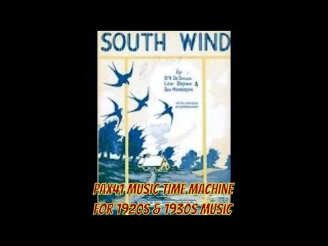 Phil Ohman & Victor Arden With Their Orch-- South Wind