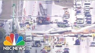 Fatalities Reported In Florida Pedestrian Bridge Collapse | NBC News