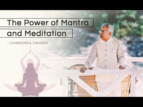 The Power Of Mantra And Meditation - Chamunda Swami Ji (english Subtitles) video