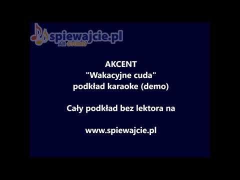 Akcent - Wakacyjne Cuda - Podkład Demo, Www.spiewajcie.pl Karaoke