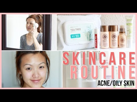 Skin Care Routine: Acne/Oily Skin | ilikeweylie