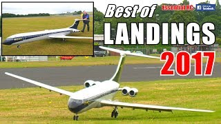 ① BEST of ESSENTIAL RC LANDINGS 2017 ! GIANT SCALE RC and SPEED COMPILATION