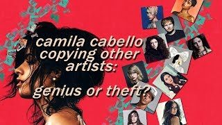 camila cabello copying other artists for 6 minutes