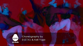 Сhoreography by Kali Yuga  & D. E. T. K. I.  - Open Art Studio