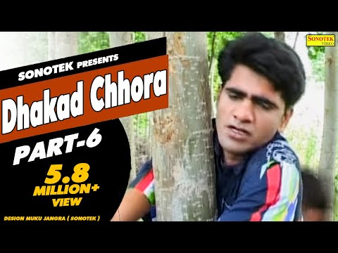 Dhakad Chhora Full Movie HD Part 6 - Sonotek