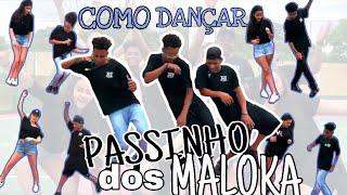 COMO DANÇAR PASSINHO DOS MALOKA ft. ZRQZ oficial - DixCalcinhas