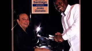 Emilio Santiago Encontra João Donato Album Completo Full Album