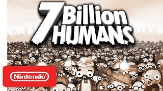 7 Billion Humans - Launch Trailer - Nintendo Switch