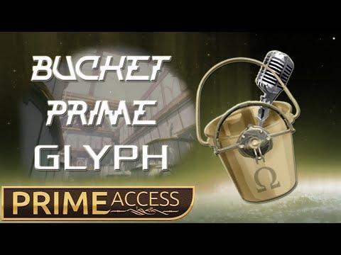 ~Bucket Prime GLYPH~