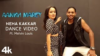 AANKH MAREY: Dance Video | Neha Kakkar | Featuring - Malvin Louis | (4K HD VIDEO) | V4H Music