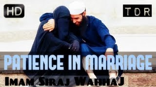 Be Patient With Your Spouse!? Amazing Reminder ? by Imam Siraj Wahhaj ? TDR Production