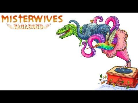Misterwives Vagabond - Lyrics