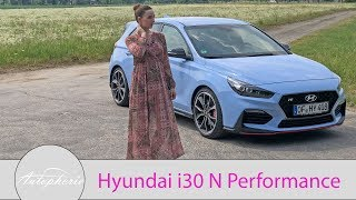 Hyundai i30 N Performance Fahrbericht / GIRLS REVIEW / Larissa testet - Autophorie