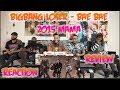 BIGBANG LOSER BAE BAE 뱅뱅뱅 BANG BANG BANG In 2015 MAMA Reaction Review mp3