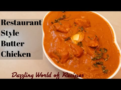 Restaurant Style Butter Chicken | Simple Recipe | Indian Style