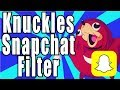Download How To Get Knuckles Snapchat Filter in Mp3, Mp4 and 3GP