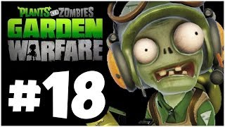 Plants vs. Zombies Garden Warfare Walkthrough - STORYTIME!! Part 18 (Xbox One 1080p HD)
