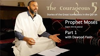 Video: Prophet Moses - Dawood Yasin 1/2