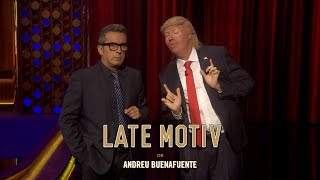 LATE MOTIV - Raúl Pérez es Trump. I wanna fuck you hard Andrew | #LateMotiv256