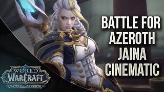 Battle For Lordaeron Jaina cinematic - World of Warcraft Battle For Azeroth