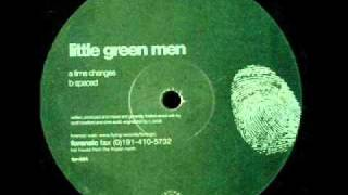 Little Green Men - Time changes