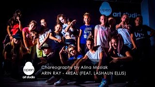 Arin Ray - 4Real feat  Lashaun Ellis - Сhoreography  by Alina Maslak  - Open Art Studio