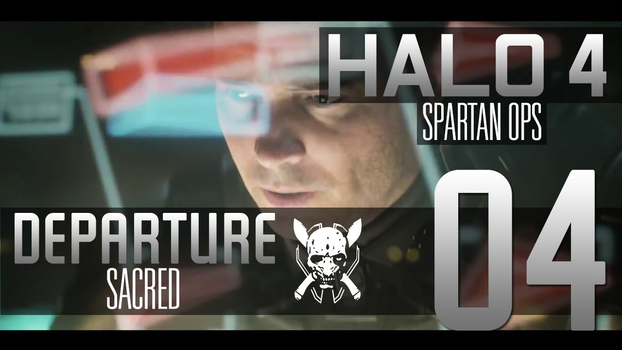 Halo 4 Spartan Ops Episode 1 Chapter 4 Sacred